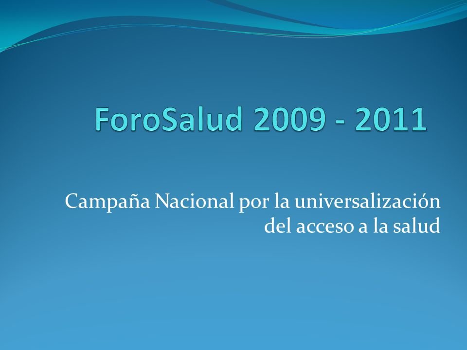 Campaña Nacional por la universalización del acceso a la salud