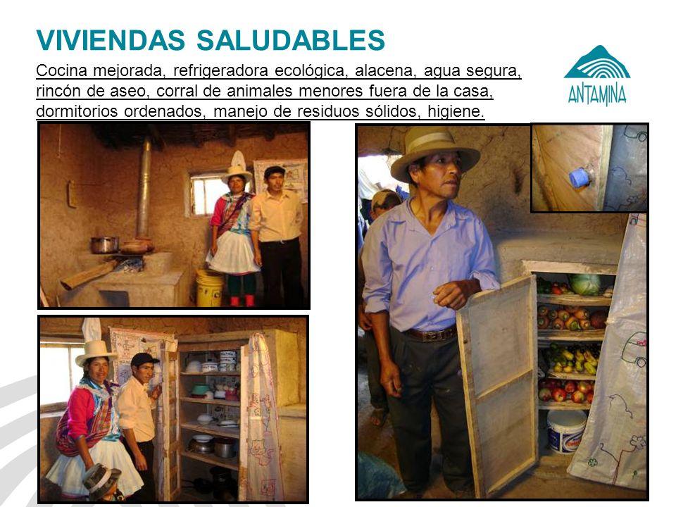 Antamina: Título de presentación13 VIVIENDAS SALUDABLES Cocina mejorada, refrigeradora ecológica, alacena, agua segura, rincón de aseo, corral de anim