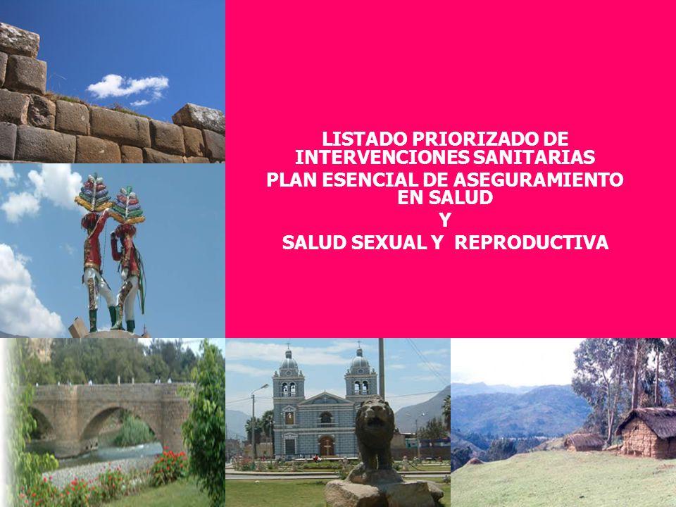 LISTADO PRIORIZADO DE INTERVENCIONES SANITARIAS PLAN ESENCIAL DE ASEGURAMIENTO EN SALUD Y SALUD SEXUAL Y REPRODUCTIVA