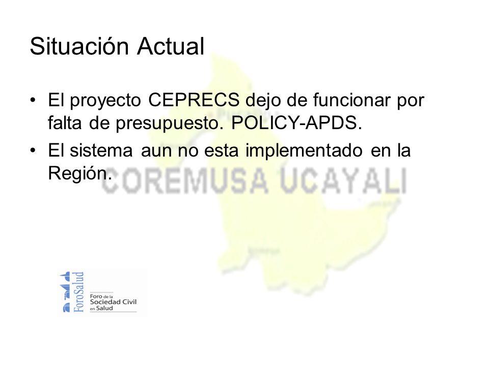 Situación Actual El proyecto CEPRECS dejo de funcionar por falta de presupuesto.
