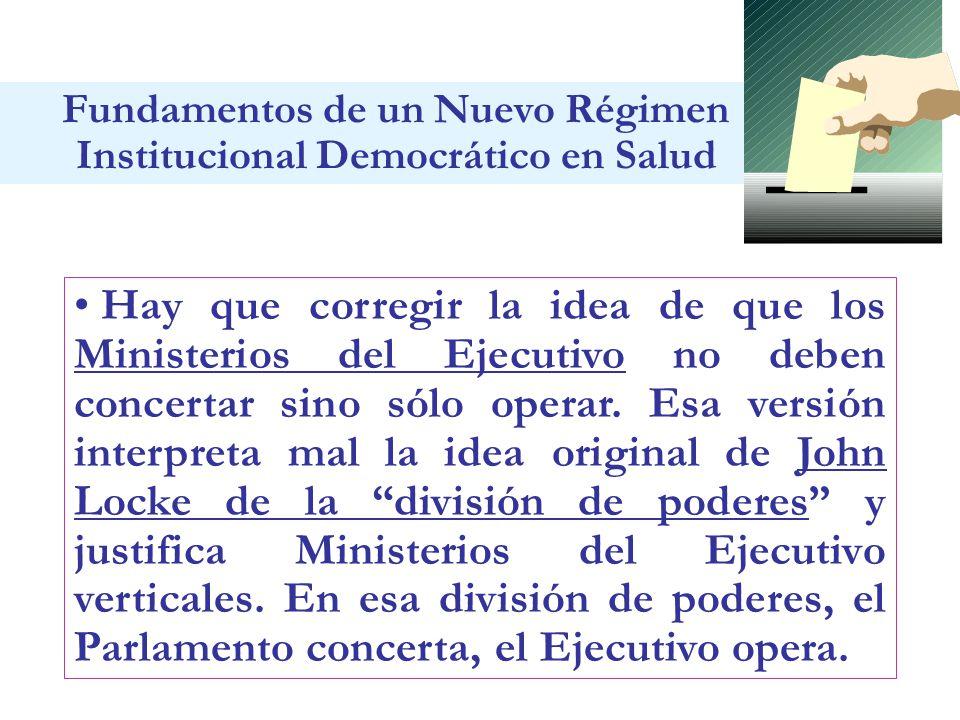 Hay que corregir la idea de que los Ministerios del Ejecutivo no deben concertar sino sólo operar. Esa versión interpreta mal la idea original de John