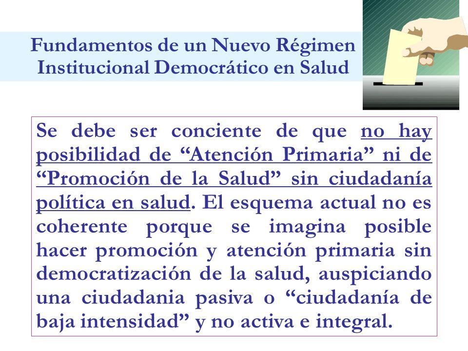 No habrá una buena gestión de la prestación si no hay una gobernabilidad democrática en salud, una opinión constructiva y vigilante de la sociedad civil.