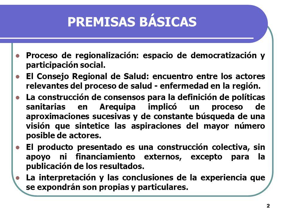 3 ANTECEDENTES En 2004 se constituye la Comisión de Políticas y Planificación del CRS, para elaborar el Plan de Desarrollo Regional en Salud.
