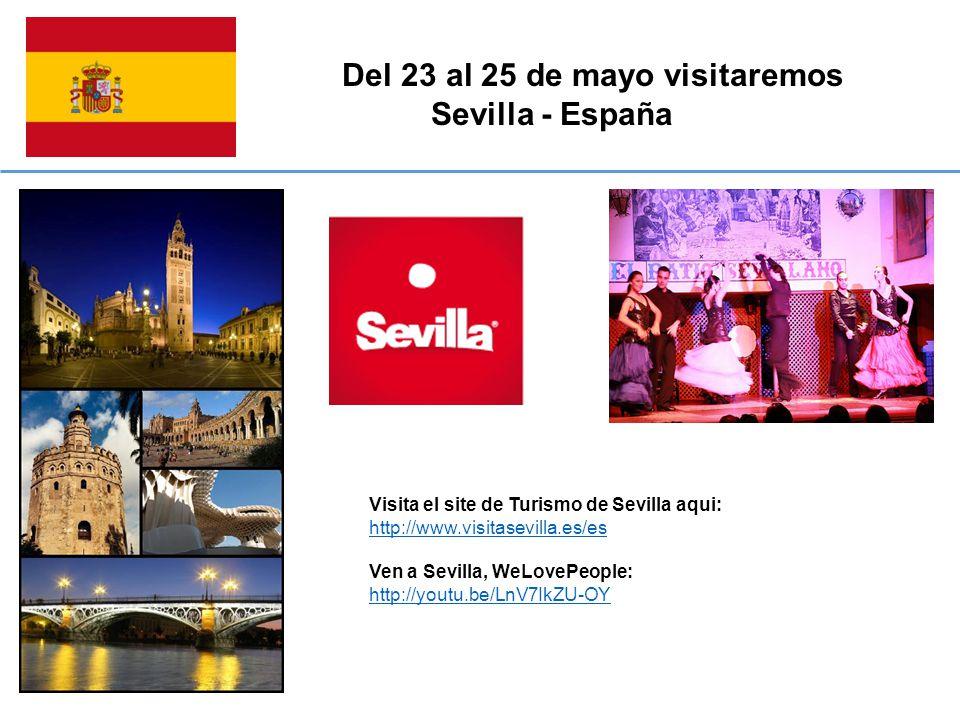 Del 23 al 25 de mayo visitaremos Sevilla - España Visita el site de Turismo de Sevilla aqui: http://www.visitasevilla.es/es Ven a Sevilla, WeLovePeople: http://youtu.be/LnV7IkZU-OY