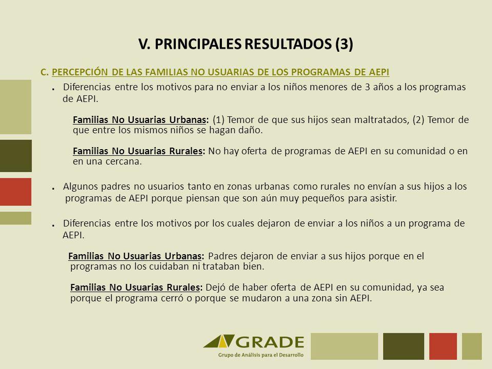 V. PRINCIPALES RESULTADOS (3) C. PERCEPCIÓN DE LAS FAMILIAS NO USUARIAS DE LOS PROGRAMAS DE AEPI. Diferencias entre los motivos para no enviar a los n
