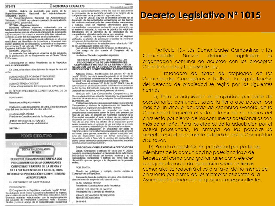 Contexto de la Dación del Decreto Legislativo N° 1015 El 1º de Enero entró en vigencia la Ley que delega en el Poder Ejecutivo la facultad de legislar sobre diversas materias relacionadas con la implementación del Acuerdo de Promoción Comercial Perú - Estados Unidos y con el apoyo a la competitividad económica para su aprovechamiento.