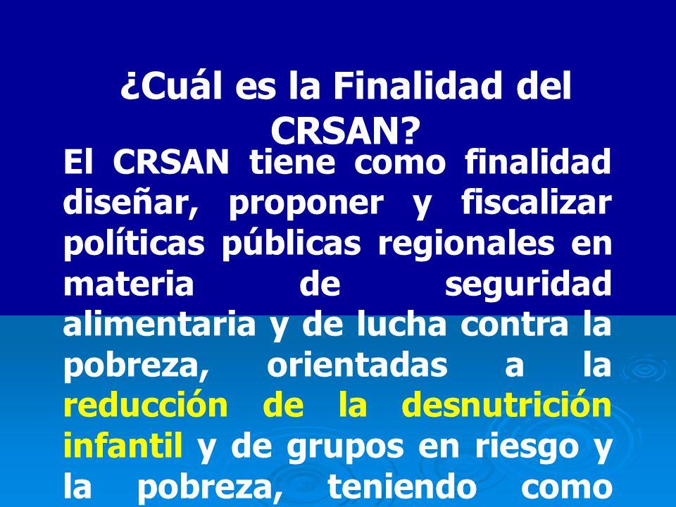 ¿Cuál es la Finalidad del CRSAN.