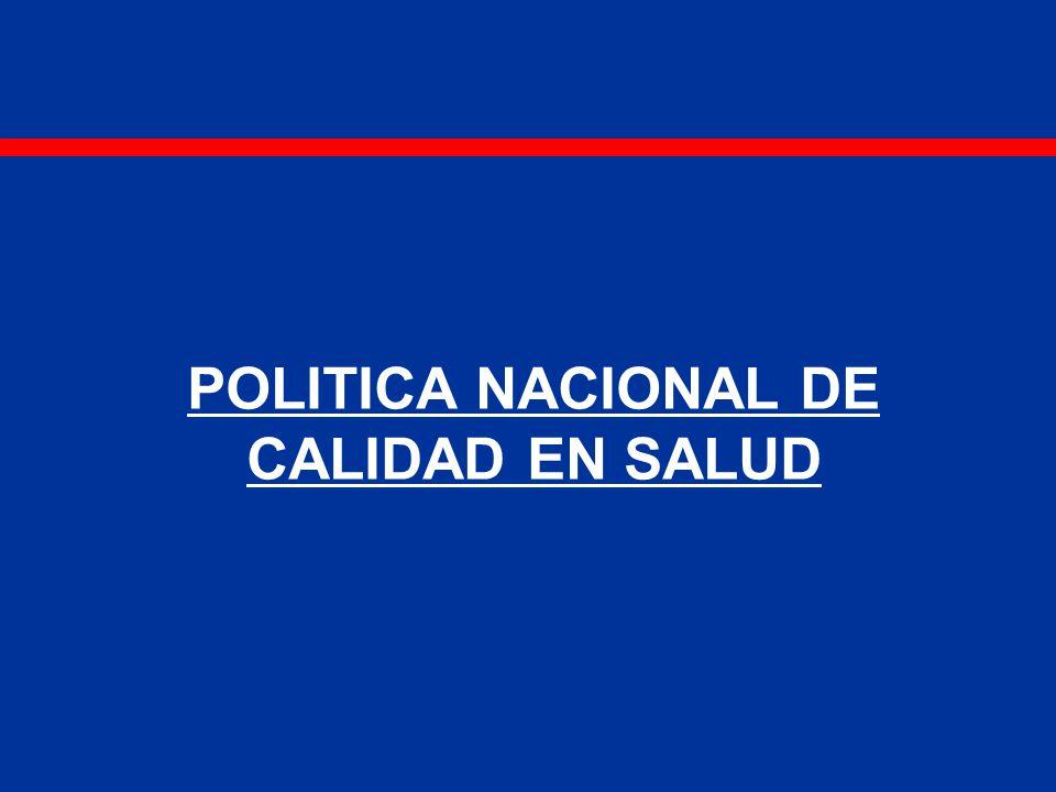 POLITICA NACIONAL DE CALIDAD EN SALUD
