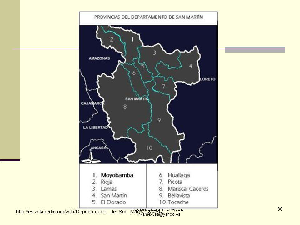 ECON. JULIO T. CHÁVEZ inkamexusa@yahoo.es 86 http://es.wikipedia.org/wiki/Departamento_de_San_Mart%C3%ADn