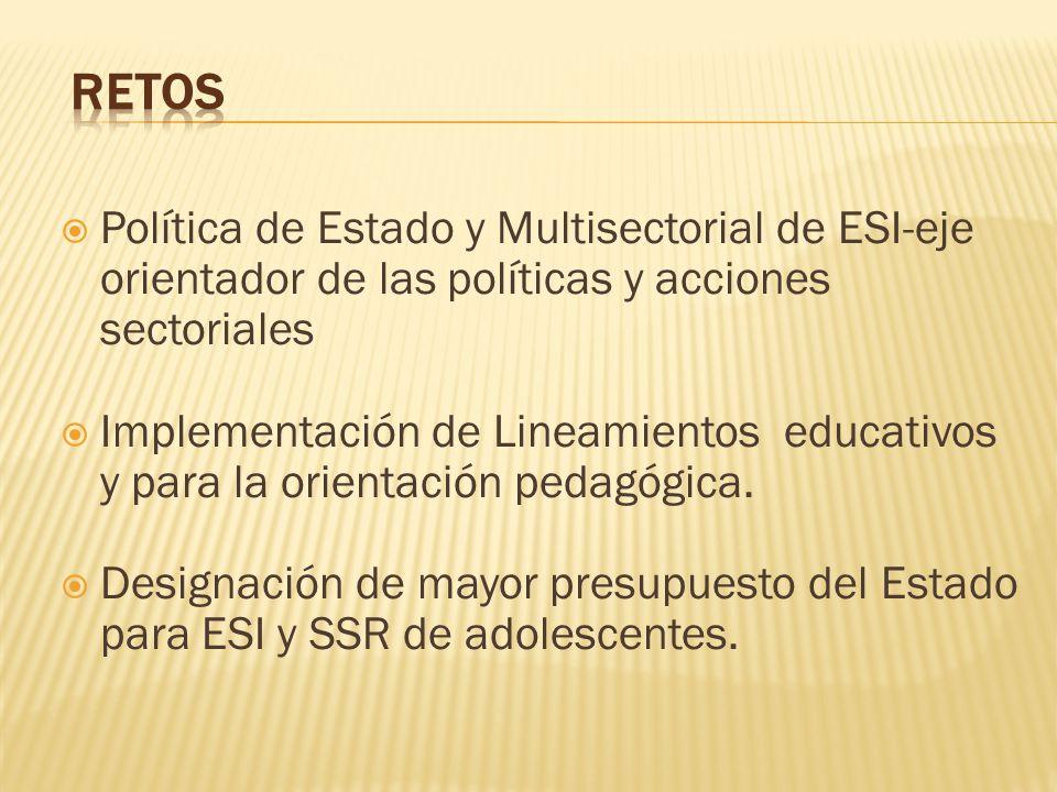 Política de Estado y Multisectorial de ESI-eje orientador de las políticas y acciones sectoriales Implementación de Lineamientos educativos y para la