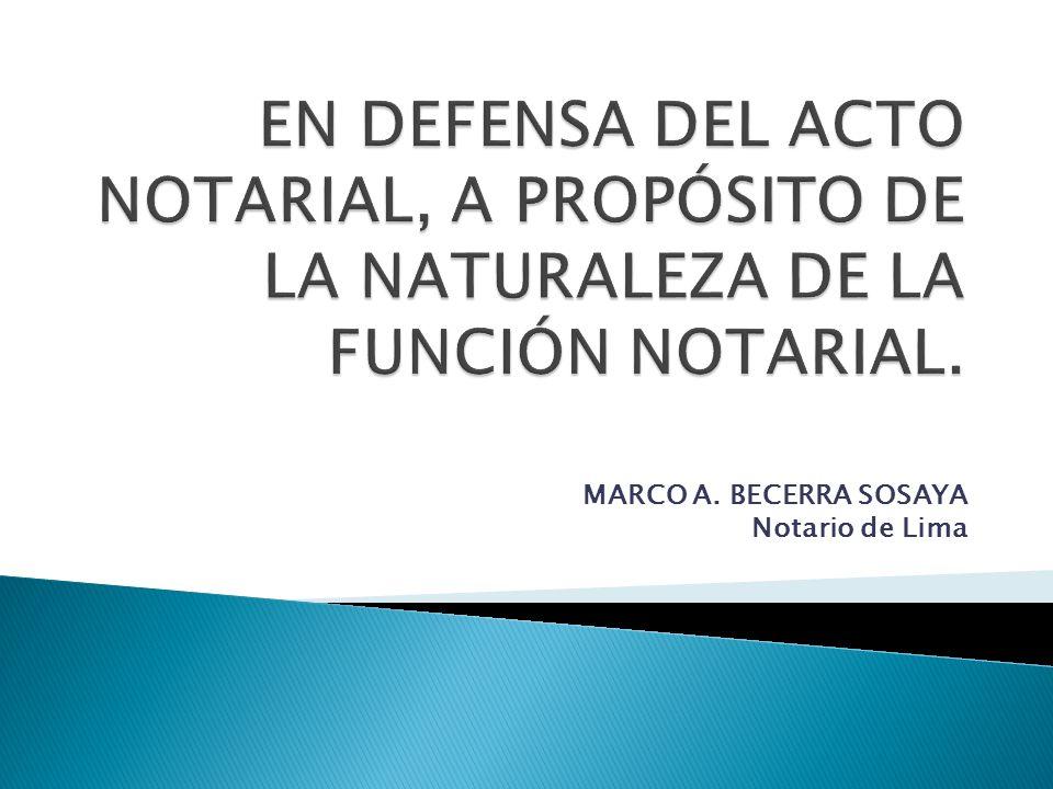 MARCO A. BECERRA SOSAYA Notario de Lima