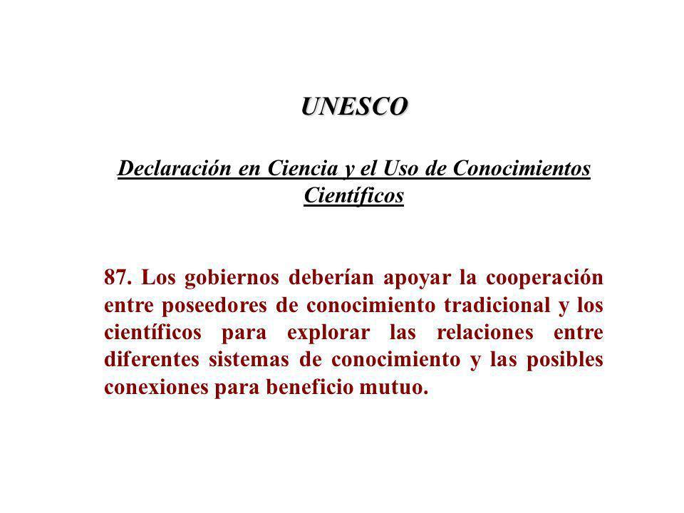 UNESCO Declaración en Ciencia y el Uso de Conocimientos Científicos 87.