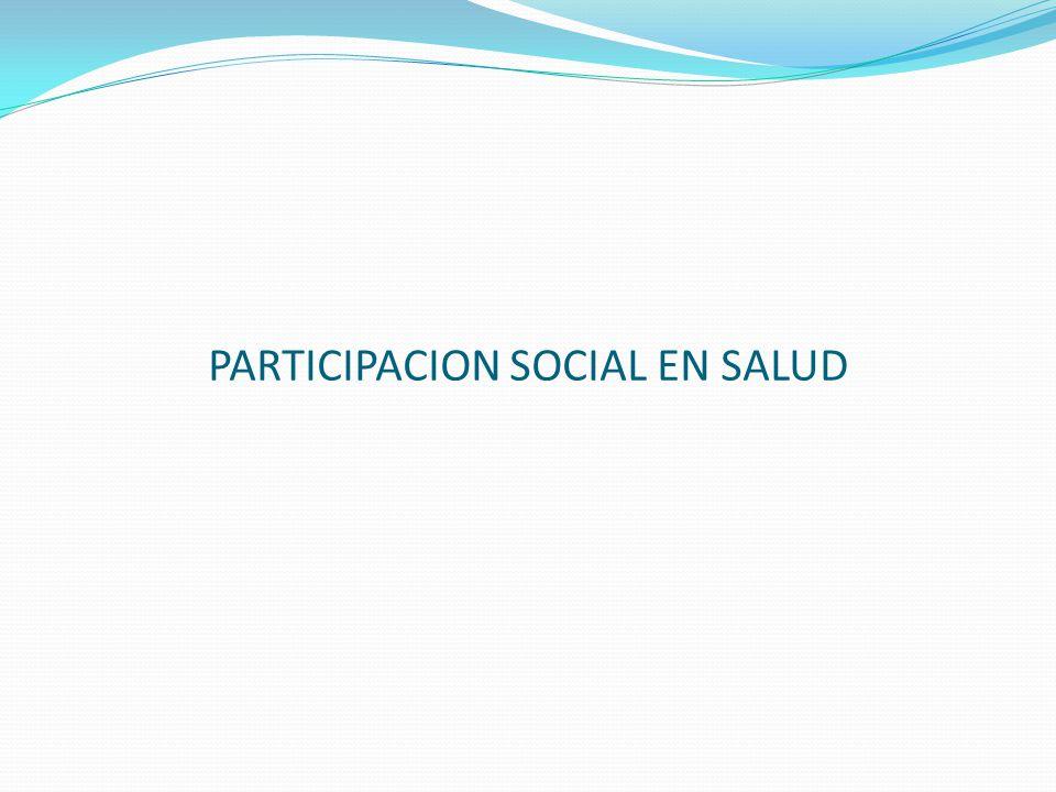 PARTICIPACION SOCIAL EN SALUD