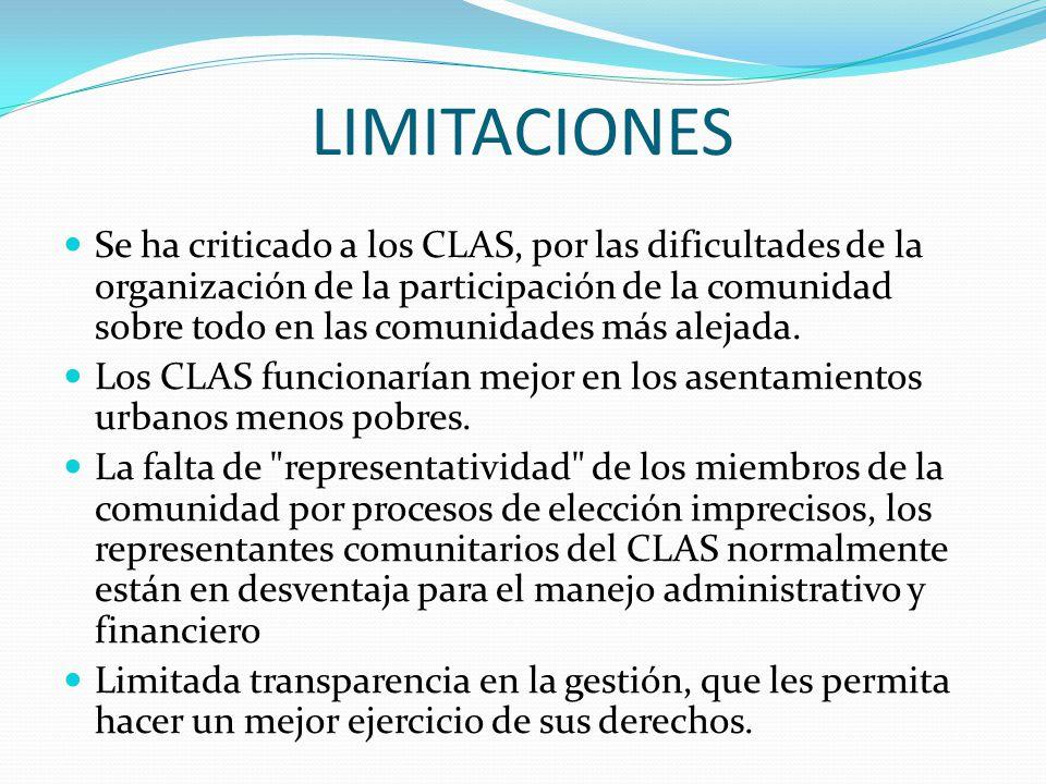 LIMITACIONES Se ha criticado a los CLAS, por las dificultades de la organización de la participación de la comunidad sobre todo en las comunidades más
