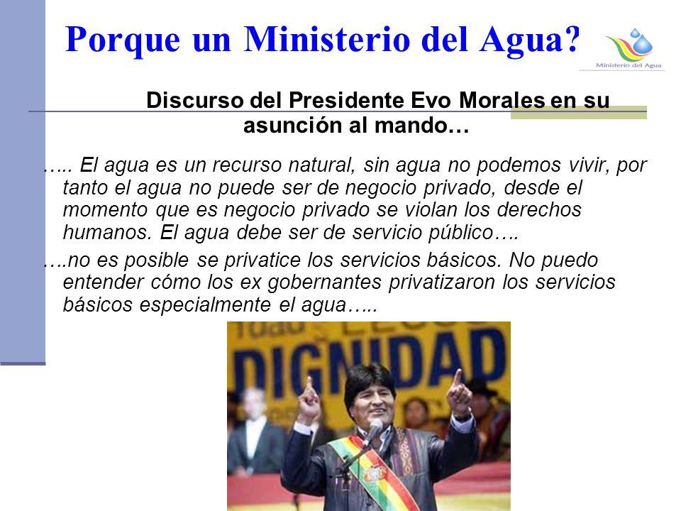 Porque un Ministerio del Agua.Discurso del Presidente Evo Morales en su asunción al mando… …..