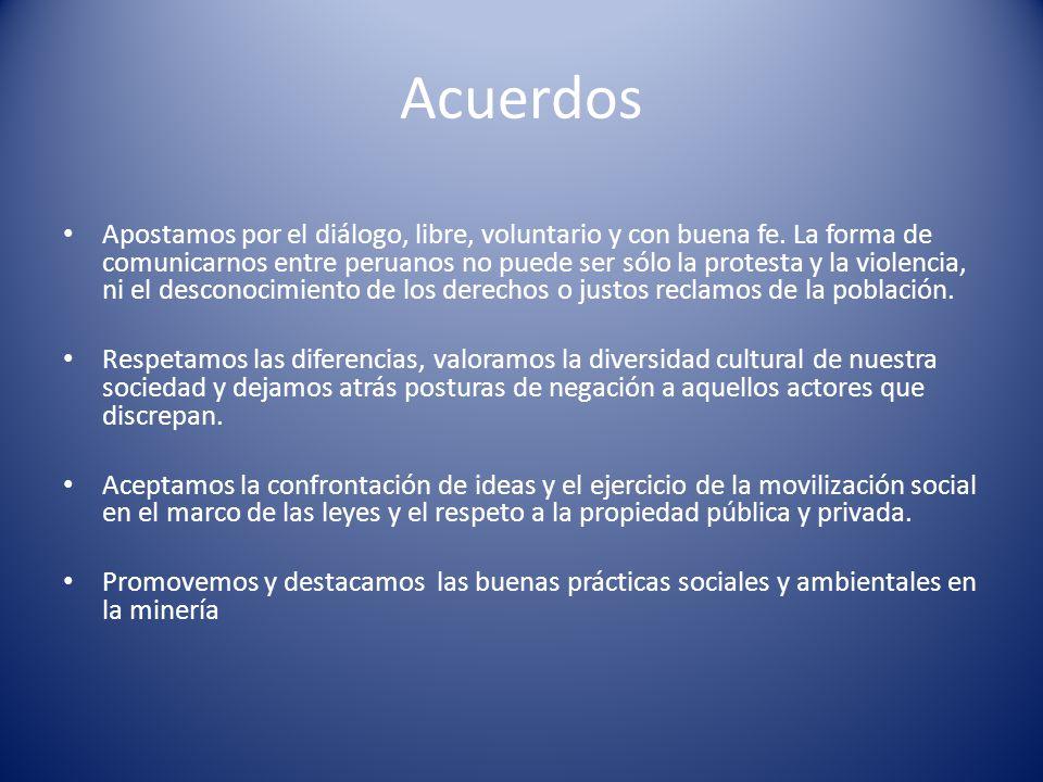 Acuerdos Apostamos por el diálogo, libre, voluntario y con buena fe. La forma de comunicarnos entre peruanos no puede ser sólo la protesta y la violen
