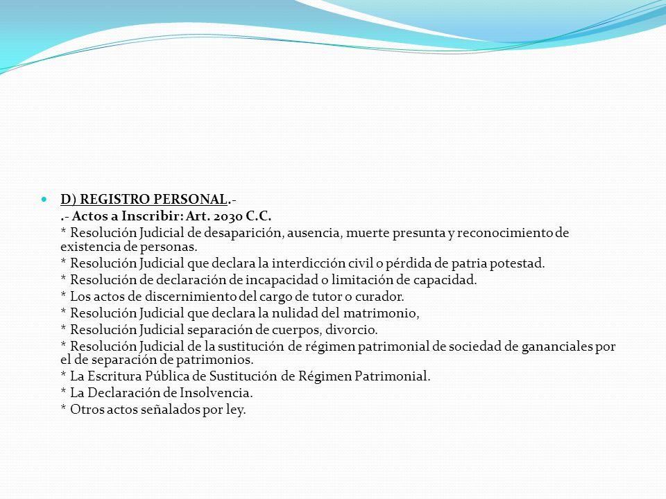 3.- REGISTRO DE PERSONAS NATURALES.- REGISTROS QUE LO INTEGRAN:.- Registro de Mandatos y Poderes; Registro de Testamentos, Registro de Sucesiones intestadas; Registro Personal y Registro de Comerciantes.