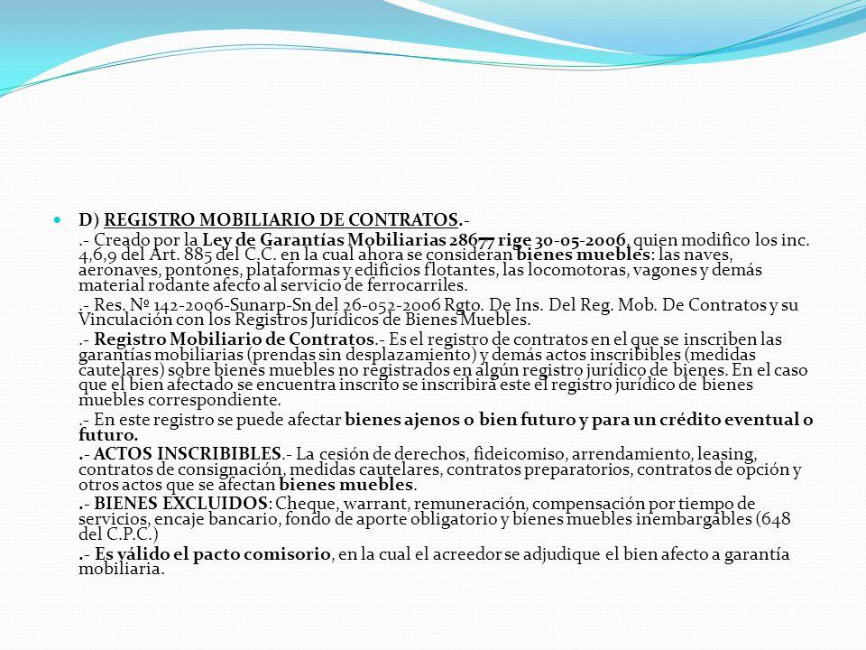 4.- REGISTRO DE BIENES MUEBLES.- REGISTROS QUE LO INTEGRAN:.- Registro de Bienes Muebles; Registro de Propiedad Vehicular; Registro de Naves y Aeronav