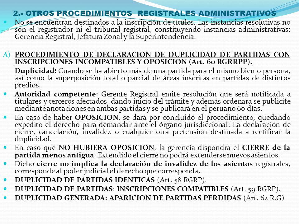 1.- PROCEDIMIENTO REGISTRAL DE CALIFICACION E INSCRIPCIÓN DE TITULOS (INSTANCIA REGISTRALES) ART.