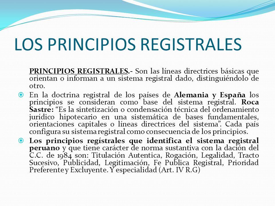 V.- PRINCIPIOS REGISTRALES (Código Civil y Titulo Preliminar del Reglamento General de los Registros Públicos. Art. I al X)