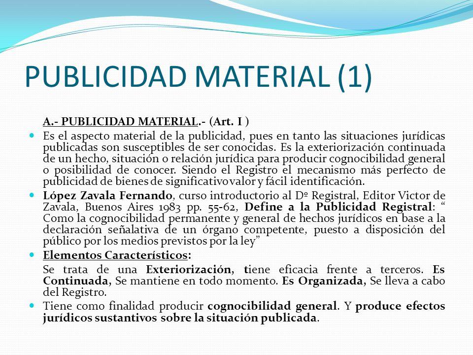 PRINCIPIO DE PUBLICIDAD I.-PRINCIPIO DE PUBLICIDAD (Art. 2012 C.C. y Art. I y II T.P.R.G.).- Este principio constituye la razón de ser del registro y