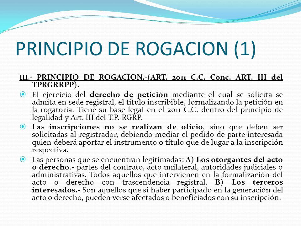 PRINCIPIO DE TITULACION AUTENTICA (2) En algunos casos se requerirá la forma pública o titulación autentica y en otros el documento de fecha cierta, documento privado con firmas legalizadas.