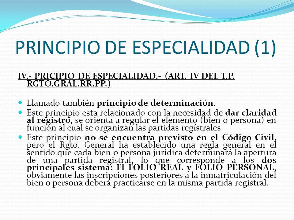 PRINCIPIO DE ROGACION (2) Debe tenerse en cuenta que lo que se evalúa es al título mismo y no a la legitimación de quien formuló la rogación. Asimismo