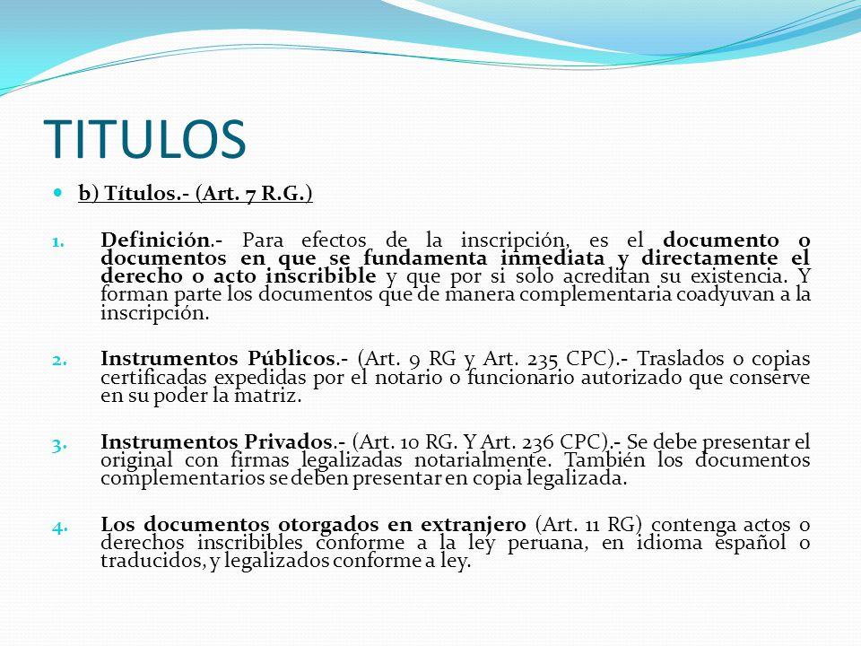 INICIO DE PROCEDIMIENTO a) Presentación de Títulos.- (Art.