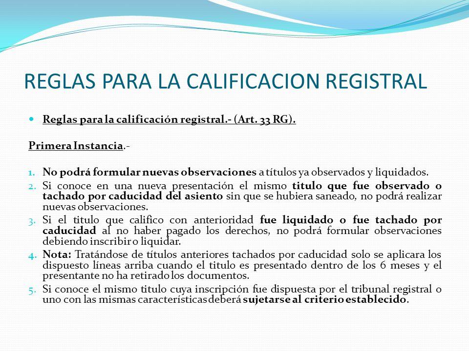 CALIFICACION REGISTRAL g) Calificación.- Art.31 RG).