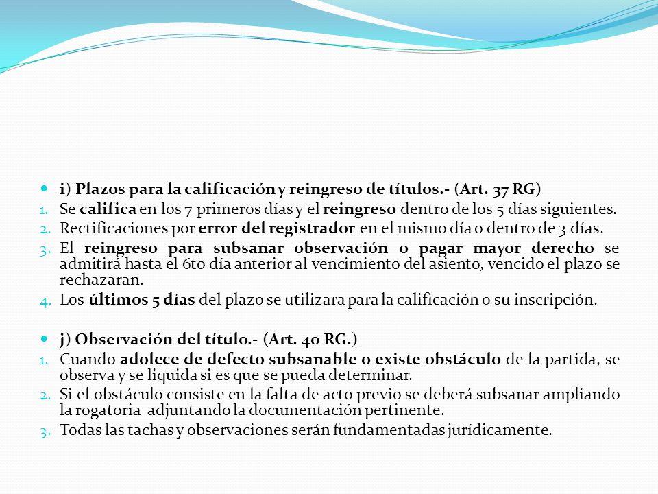 REGLAS PARA LA CALIFICACION REGISTRAL (2).- Segunda Instancia.- 1.