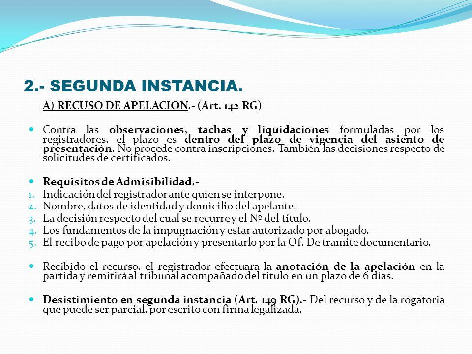D) CONCLUSION DEL PROCEDIMIENTO.- (Art.2 RGRP). a) Con la inscripción.