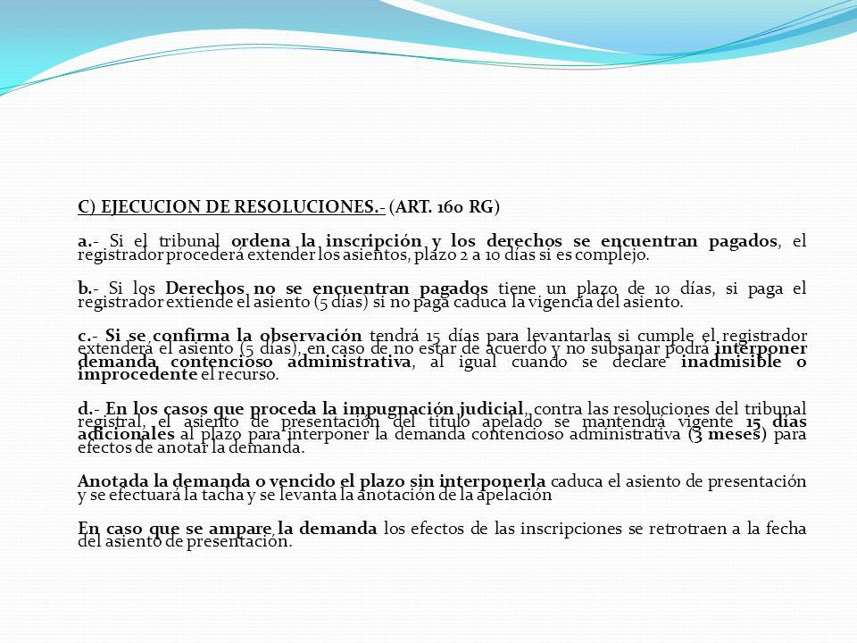 B) PROCEDIMIENTO EN SEGUNDA INSTANCIA.(Art. 152 RG).