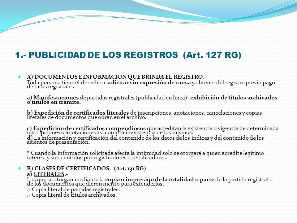 VIII.- PUBLICIDAD DE LOS REGISTROS Y DERECHOS REGISTRALES