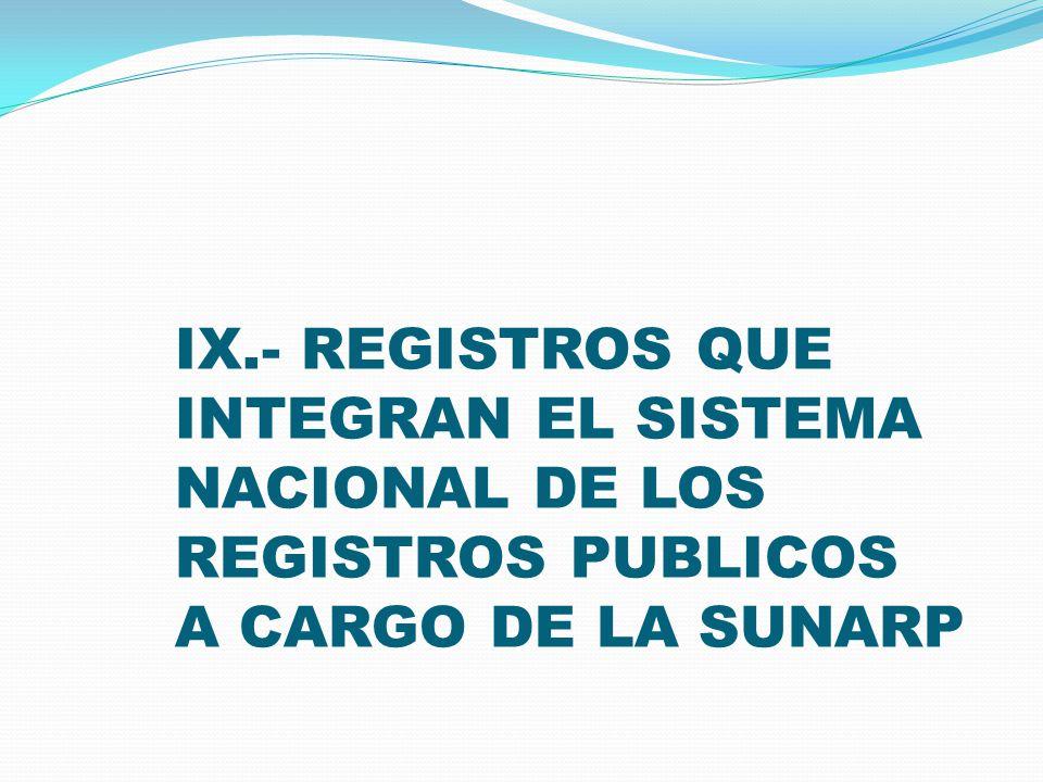 2.- DERECHOS REGISTRALES.- (Art. 165 RG) DEFINICION.- Son las tasas que se pagan por los servicios de inscripción, publicidad y otros servicios que pr