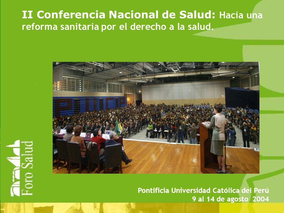 II Conferencia Nacional de Salud: Hacia una reforma sanitaria por el derecho a la salud.