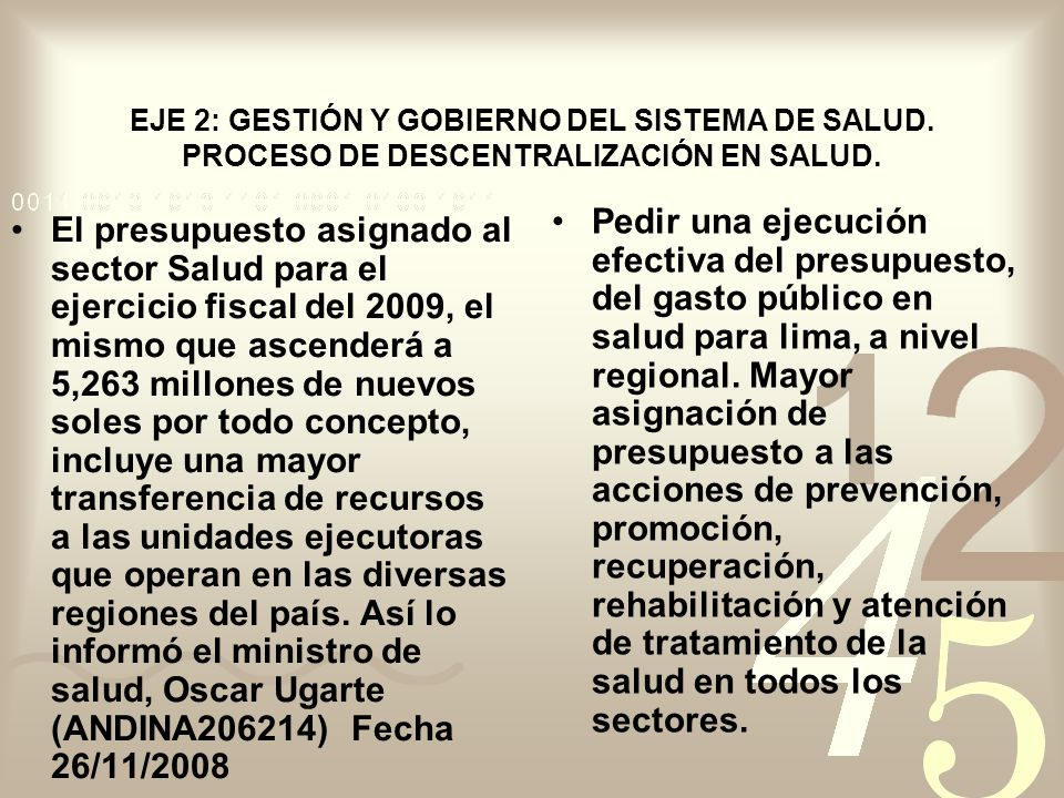 EJE 2: GESTIÓN Y GOBIERNO DEL SISTEMA DE SALUD. PROCESO DE DESCENTRALIZACIÓN EN SALUD. El presupuesto asignado al sector Salud para el ejercicio fisca