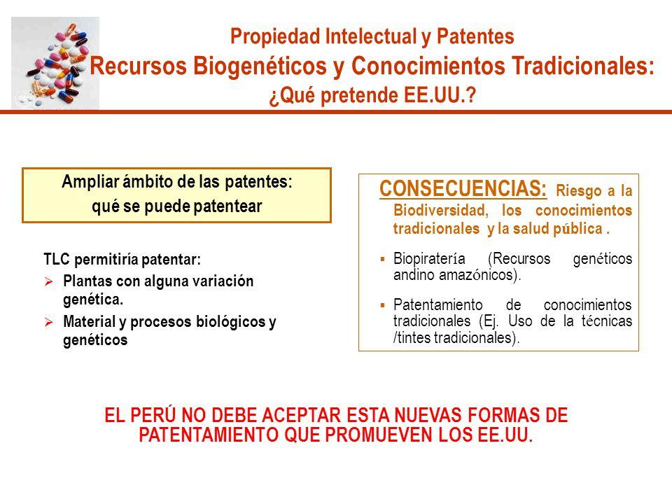 Ampliar ámbito de las patentes: qué se puede patentear TLC permitiría patentar: Plantas con alguna variación genética. Material y procesos biológicos