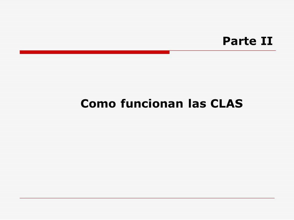 Como funcionan las CLAS Parte II