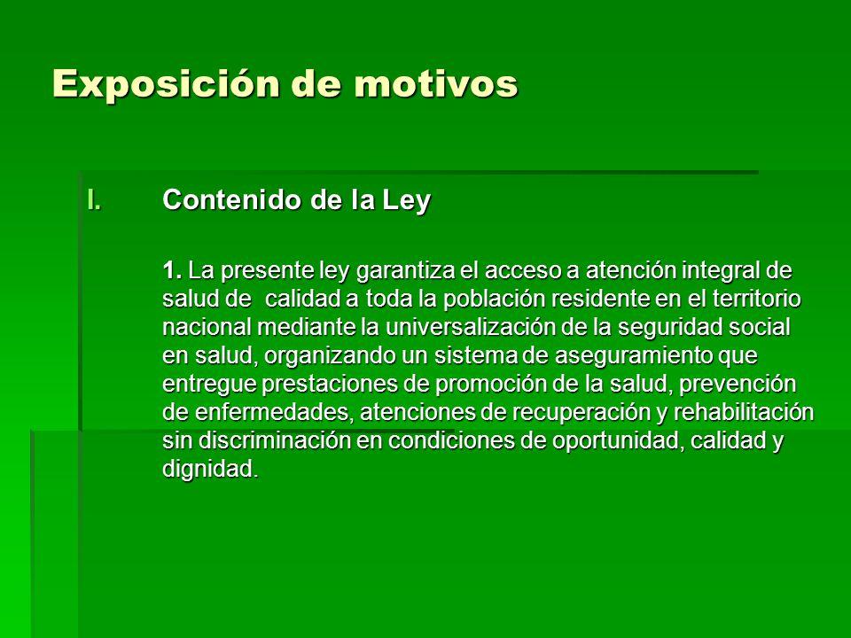 Exposición de motivos I.Contenido de la Ley 1.