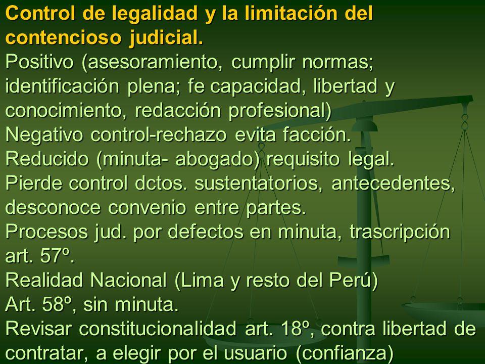 Control de legalidad y la limitación del contencioso judicial.