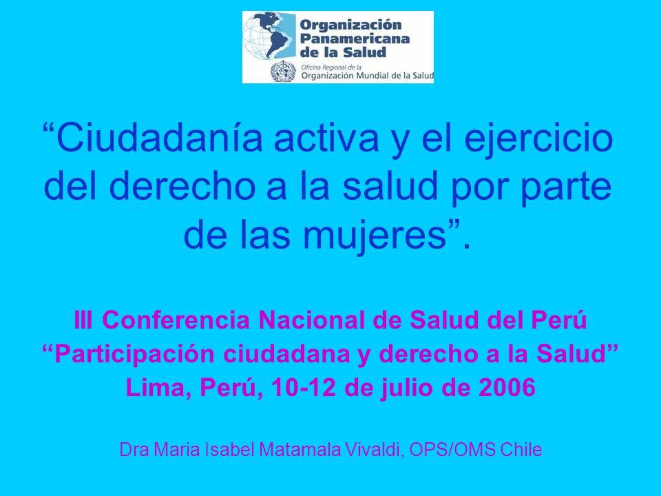 Ciudadanía activa y el ejercicio del derecho a la salud por parte de las mujeres.
