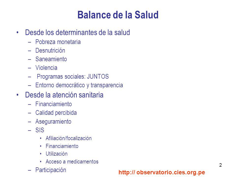 13 Aseguramiento en salud http:// observatorio.cies.org.pe