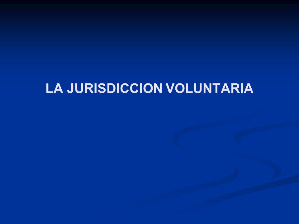 EL NOTARIO EJERCE JURISDICCIÓN VOLUNTARIA O TIENE COMPETENCIA SOBRE ACTOS DE JURISDICCIÓN VOLUNTARIA.