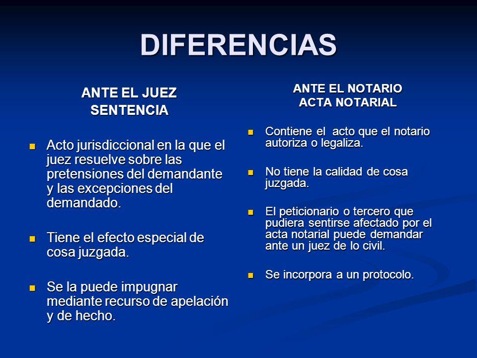 DIFERENCIAS ANTE EL JUEZ SENTENCIA Acto jurisdiccional en la que el juez resuelve sobre las pretensiones del demandante y las excepciones del demandad