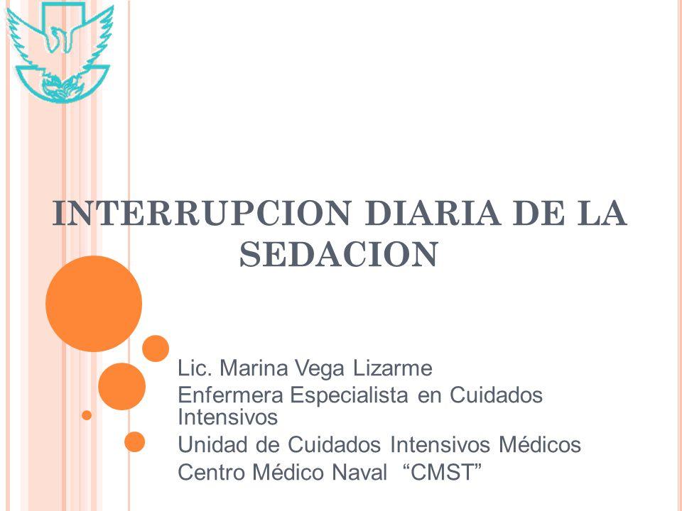INTERRUPCION DIARIA DE LA SEDACION Lic.