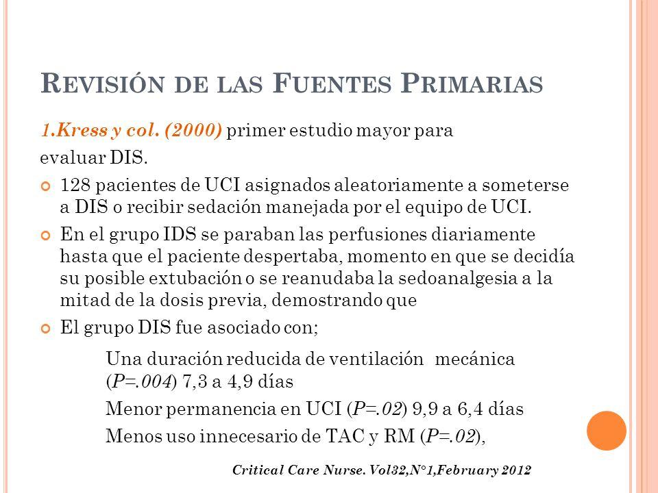 R EVISIÓN DE LAS F UENTES P RIMARIAS 1.Kress y col.