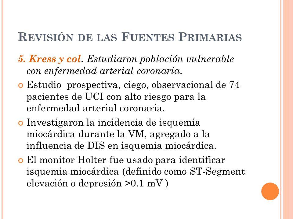 R EVISIÓN DE LAS F UENTES P RIMARIAS 5.Kress y col.