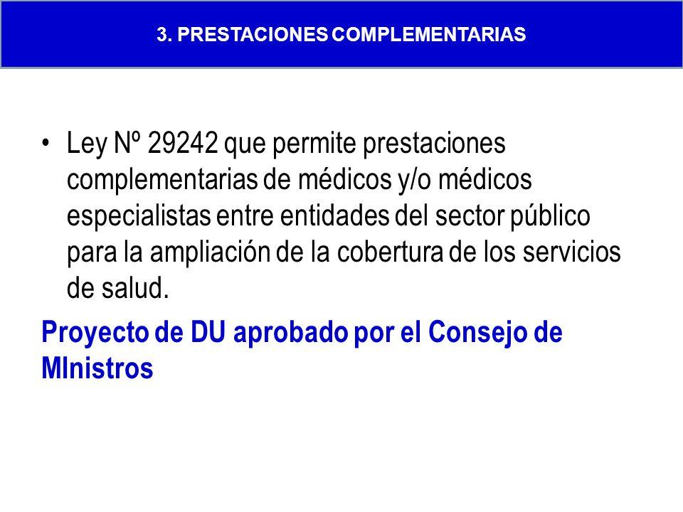 Ley Nº 29242 que permite prestaciones complementarias de médicos y/o médicos especialistas entre entidades del sector público para la ampliación de la