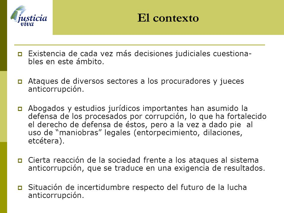 Existencia de cada vez más decisiones judiciales cuestiona- bles en este ámbito.