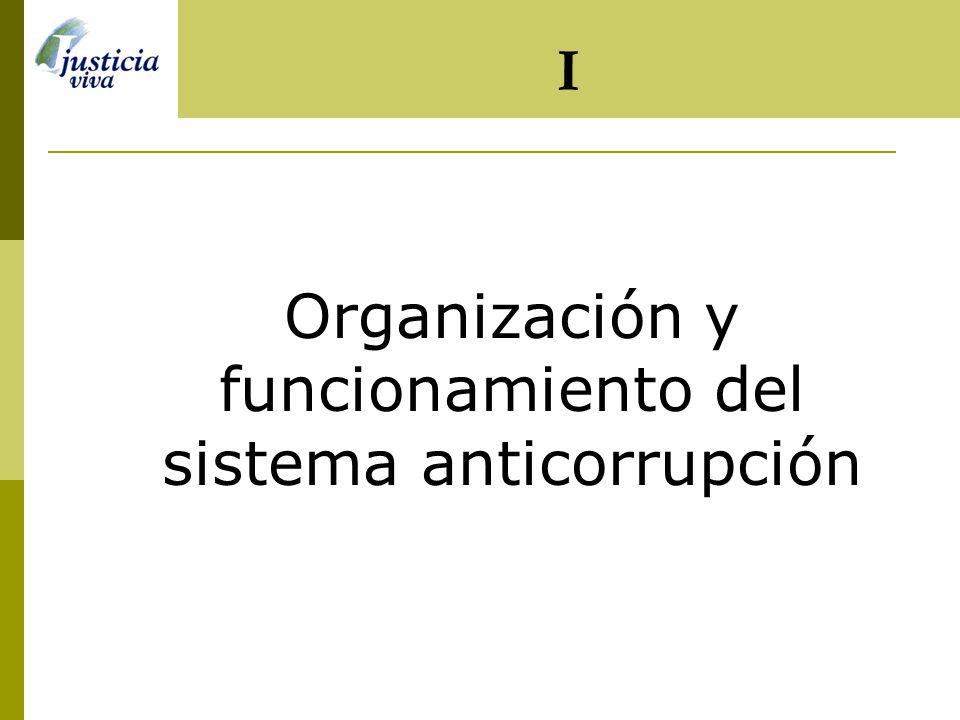 Organización y funcionamiento del sistema anticorrupción I